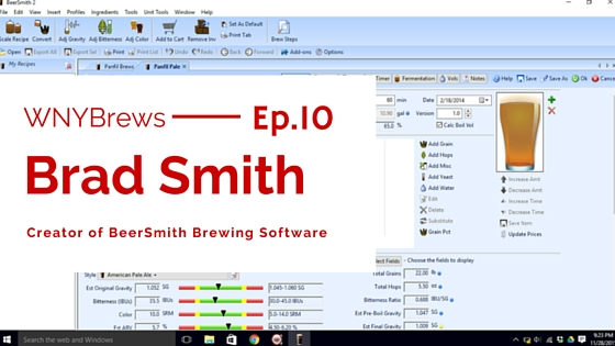 Episode 10: Brad Smith of BeerSmith Software
