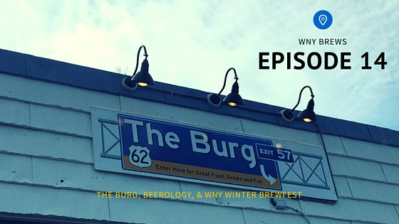 Episode 14: The Burg, plus BrewDog Wants You To Brew Their Beer