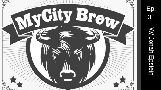 Episode 38: My City Brew with Jonah Epstein